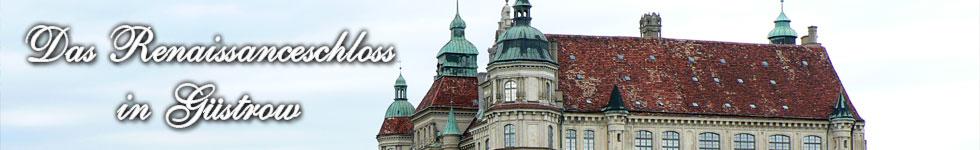 Renaissance-Schloss in Güstrow